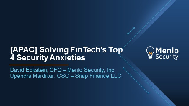 [APAC] Solving FinTech's Top 4 Security Anxieties