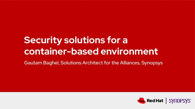 Security solutions for a container-based environment