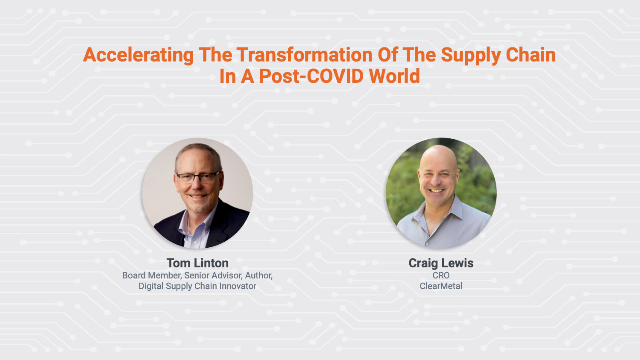 Accelerating the Transformation of the Supply Chain in a Post-COVID World