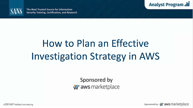 How to Plan an Effective Investigation Strategy in AWS