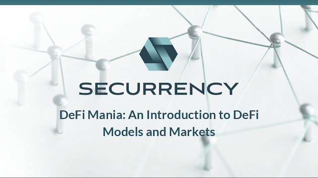 DeFi Mania: An Introduction to DeFi Models and Markets