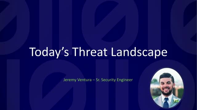 Today's Threat Landscape