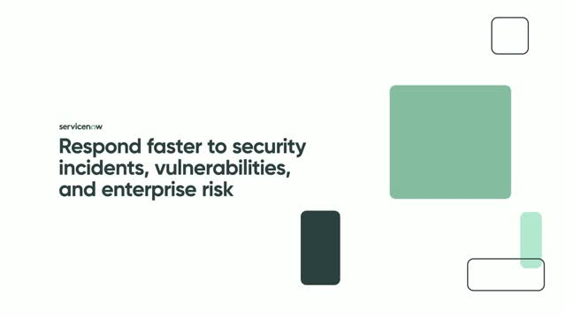 Respond faster to security incidents, vulnerabilities, and enterprise risk