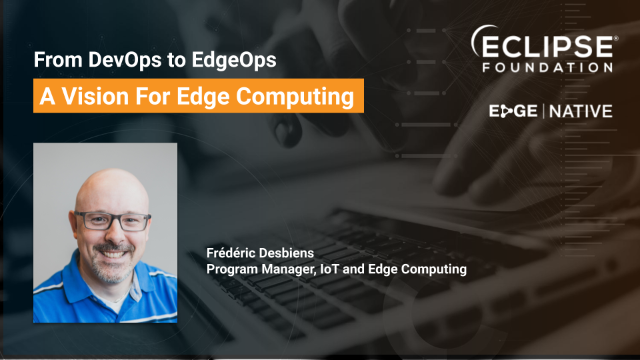 From DevOps to EdgeOps: A Vision for Edge Computing