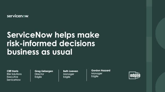 ServiceNow helps make risk-informed decisions business as usual