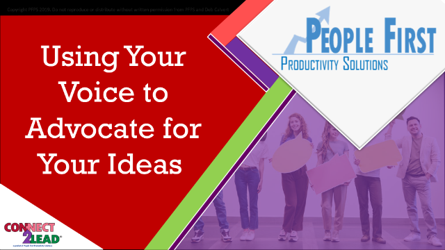 Using Your Voice to Advocate for Your Ideas