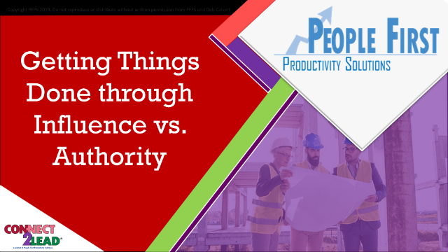Getting Things Done through Influence vs. Authority