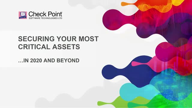 Securing your Most Critical Assets in 2020 and Beyond