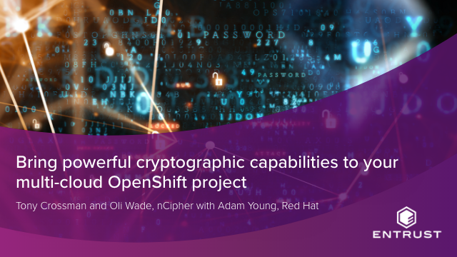 Bring powerful cryptographic capabilities to your multi-cloud OpenShift projects