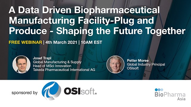 A Data Driven Biopharmaceutical Manufacturing Facility-Plug and Produce...