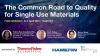 The Common Road to Quality for Single Use Materials
