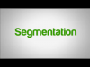 The Importance of Segmentation in Content Marketing