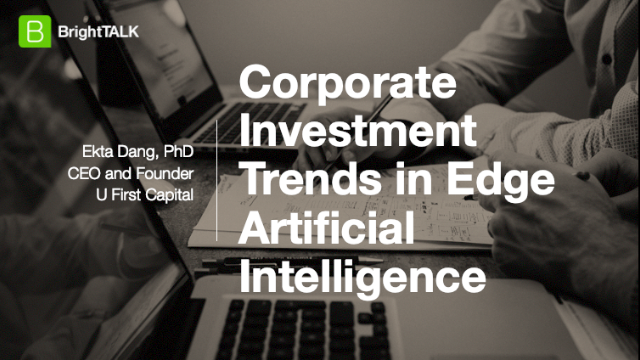Corporate Investment Trends in Edge Artificial Intelligence