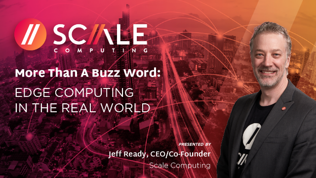 More than a buzz word: Edge Computing in the real world