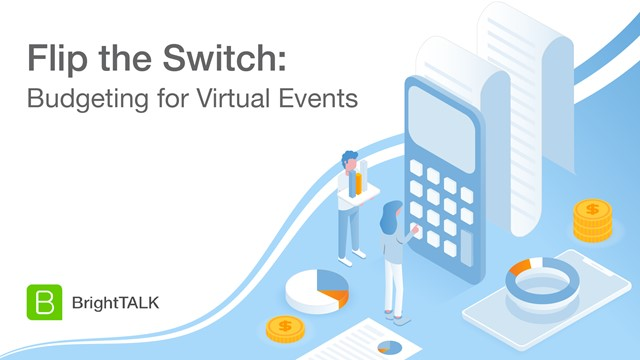 Flip the Switch: Budgeting for Virtual Events