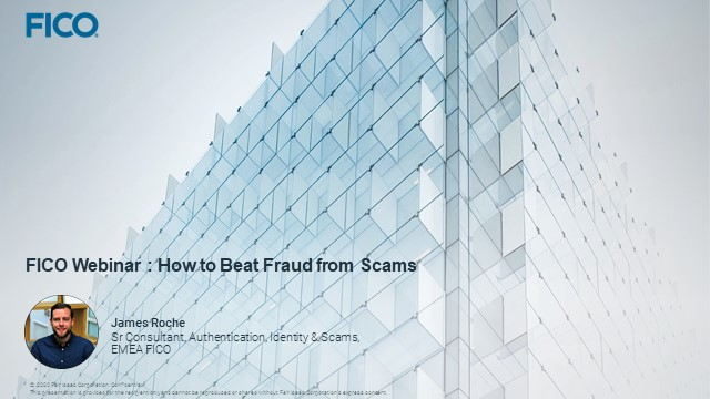 FICO Webinar: How to Fight Fraud from Scams