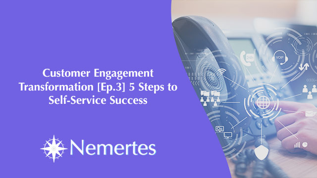 CET [Ep.3] 5 Steps to Self-Service Success