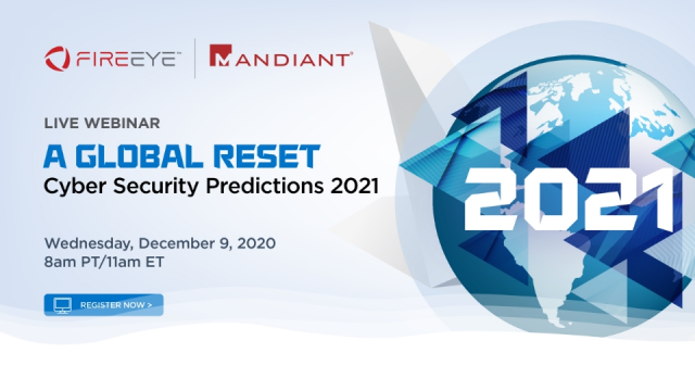 A Global Reset: Cyber Security Predictions 2021 | Report Insights