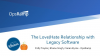The Love/Hate Relationship with Legacy Software