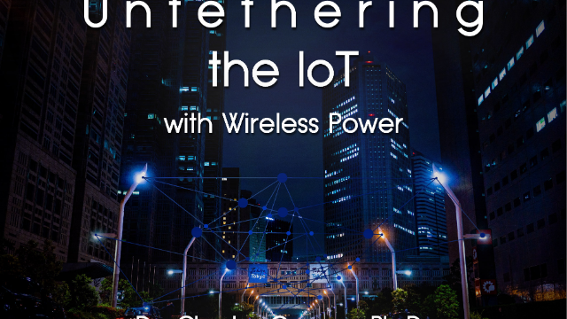 Untethering the IoT with Long-Range Wireless Power