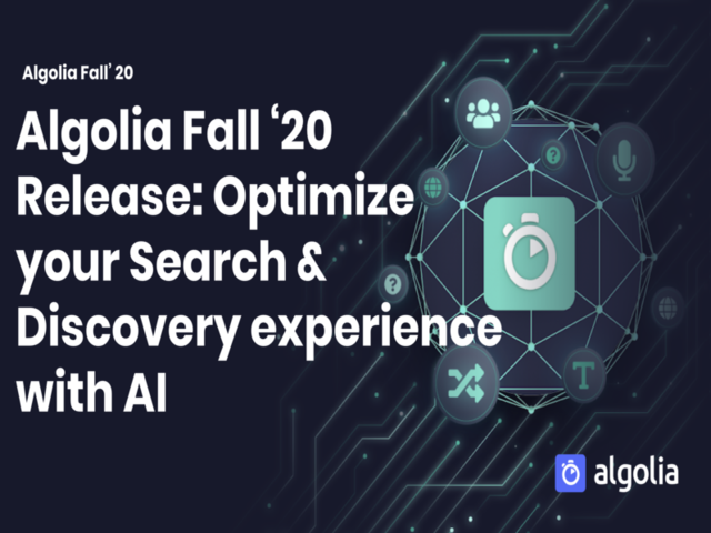 Algolia Fall '20 Release: Optimize your Search & Discovery experience with AI