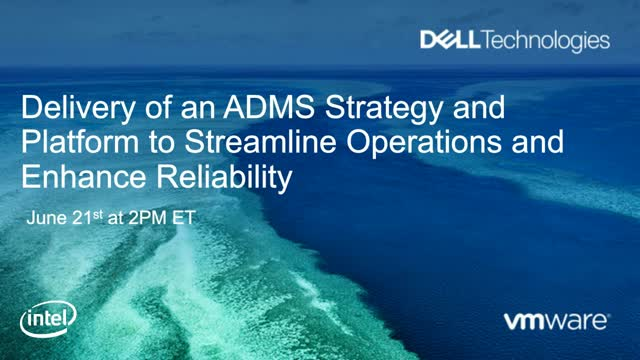 Delivery of an ADMS Strategy to Streamline Operations and Enhance Reliability