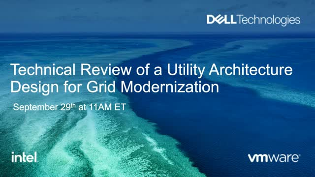 Technical Review of a Utility Architecture Design for Grid Modernization