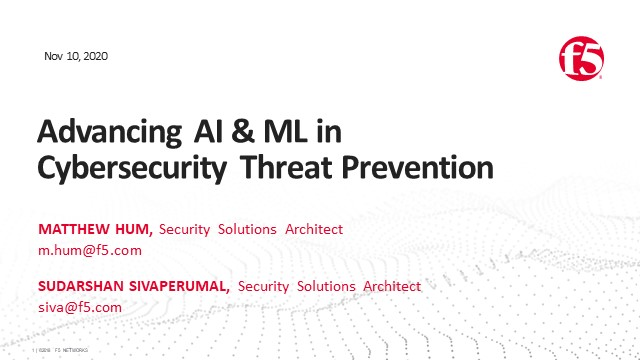 Advancing AI & Machine Learning in Cybersecurity Threat Prevention