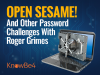 Open Sesame! And Other Passwords Challenges