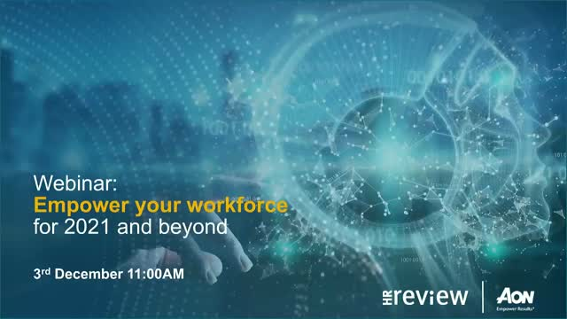 Empowering your workforce for 2021 and beyond