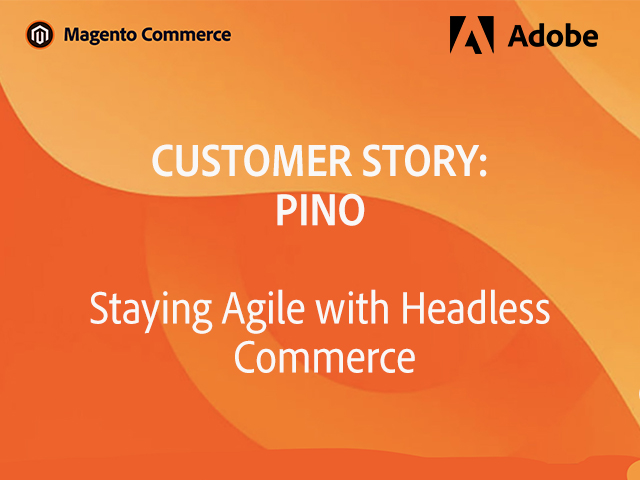 PINO Stays Agile with Headless Commerce