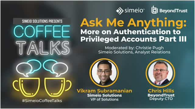 Ask Me Anything: Authentication to Privileged Accounts, Part III