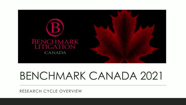 Benchmark Litigation Canada 2021 Research Cycle