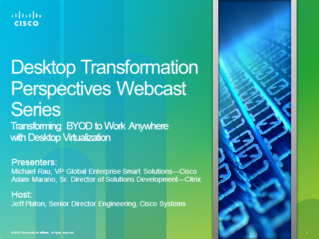 Transforming  BYOD to Work Anywhere with Desktop Virtualization