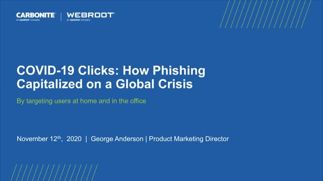 COVID-19 and Clicks: How Phishing Capitalized on a Global Crisis