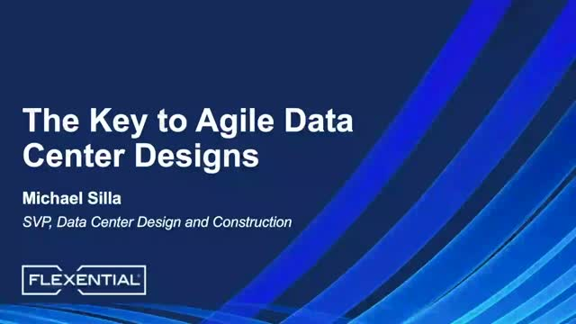 15-Minute Tech Talk: Explore One Key Strategy for Agile Data Center Designs