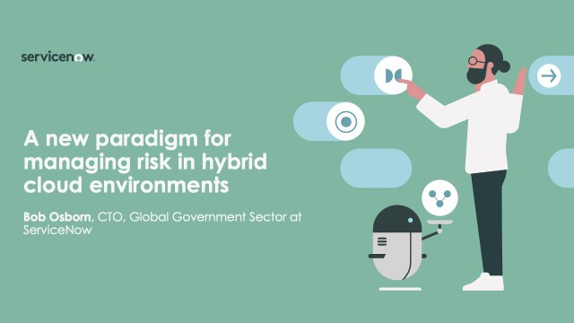A New Paradigm for Managing Risk in Hybrid Cloud Environments