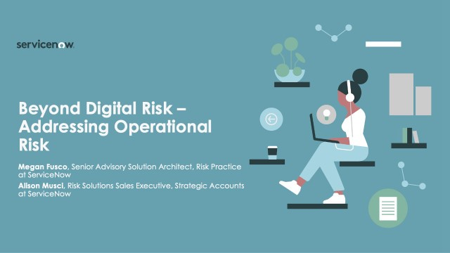 Beyond Digital Risk – Addressing Operational Risk
