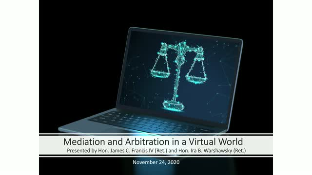 Mediation & Arbitration in a Virtual World