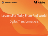 Lessons for Today from Real-World Digital Transformations