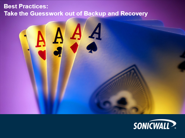 Best Practices: Take the Guesswork out of Backup and Recovery