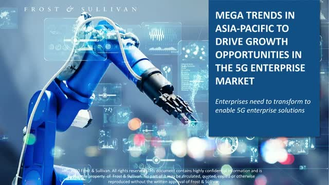 Mega Trends in APAC to Drive Growth Opportunities in the 5G Enterprise Market