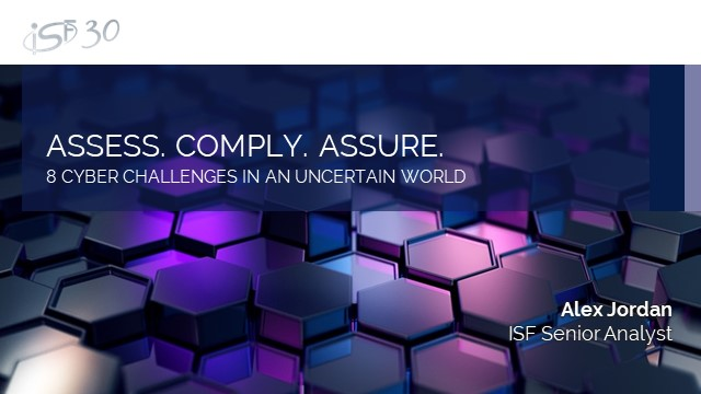 Assess. Comply. Assure: Eight Cyber Challenges in an Uncertain World