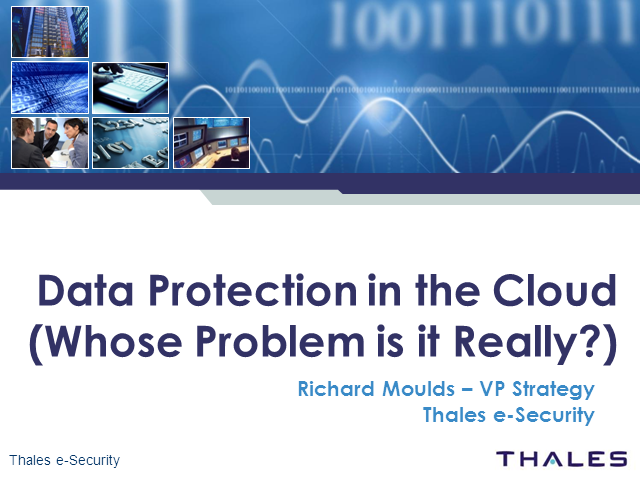 Data Protection in the Cloud – Whose Problem Is It Really?