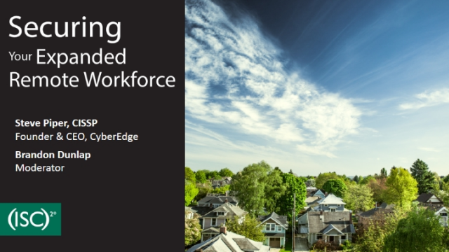 Securing Your Expanded Remote Workforce