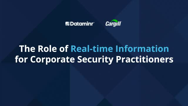 The Role of Real-time Information for Corporate Security Practitioners