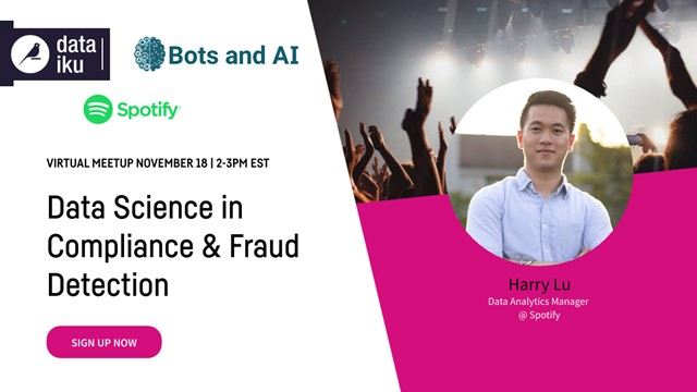 [Dataiku x Bots & AI] Data Science in Compliance and Fraud Detection