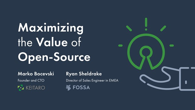 Maximizing the Value of Open Source