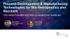 Process Development & Manufacturing Technologies for Bio-therapeutics...