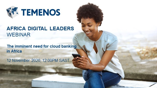 Africa Digital Leaders Webinar: The imminent need for cloud banking in Africa